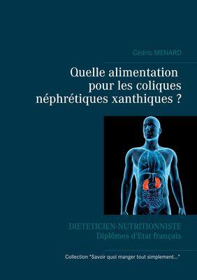 Quelle alimentation pour les coliques néphrétiques xanthiques ?