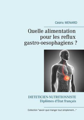 Quelle alimentation pour les reflux gastro-oesophagiens ?