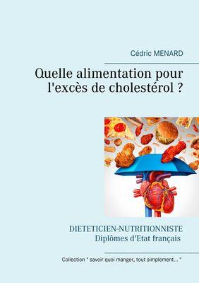 Quelle alimentation pour l'excès de cholestérol ?