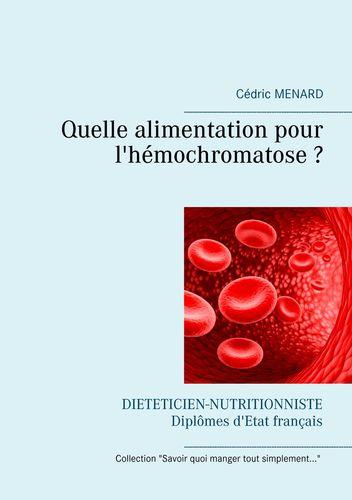 Quelle alimentation pour l'hémochromatose ?