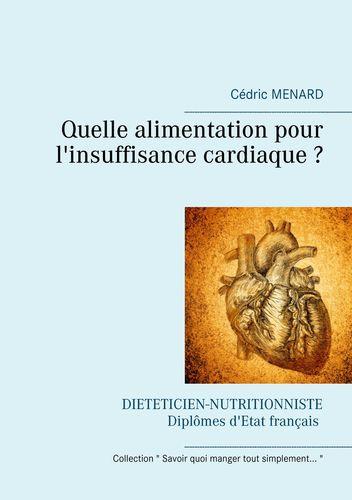 Quelle alimentation pour l'insuffisance cardiaque ?