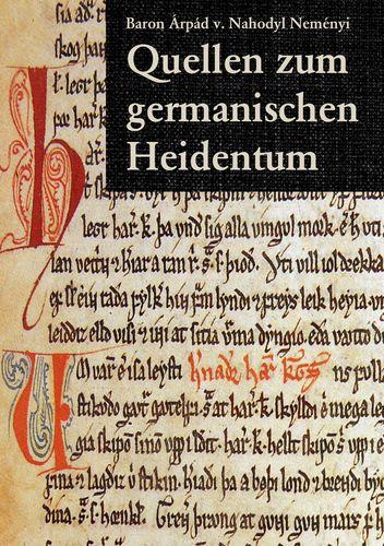 Quellen zum germanischen Heidentum