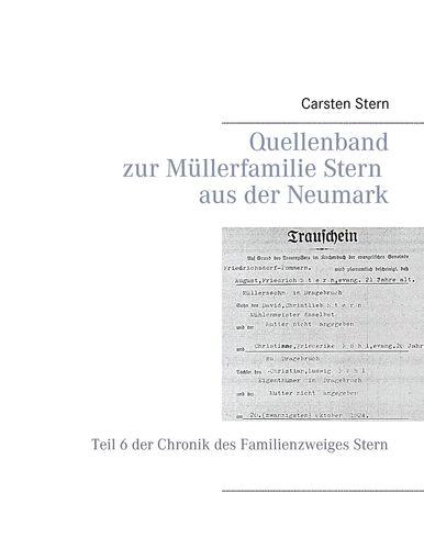 Quellenband zur Müllerfamilie Stern aus der Neumark