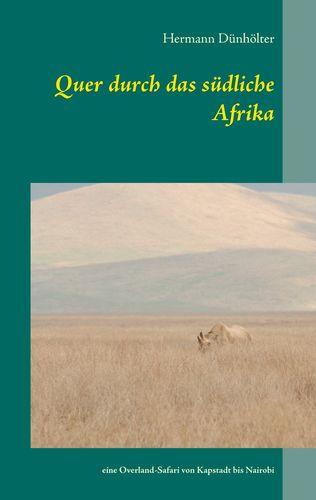 Quer durch das südliche Afrika