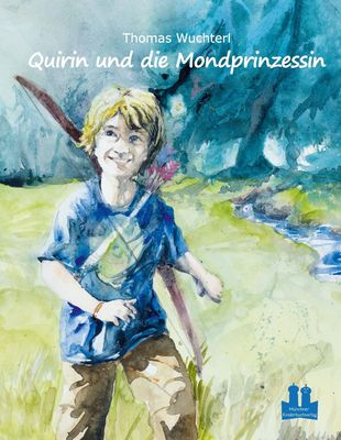 Quirin und die Mondprinzessin