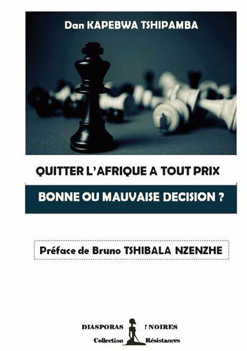 QUITTER L'AFRIQUE A TOUT PRIX