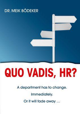 Quo Vadis, HR?