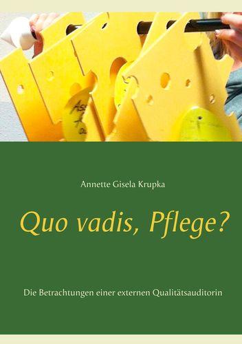 Quo vadis, Pflege?