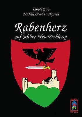 Rabenherz auf Schloss Neu-Bechburg