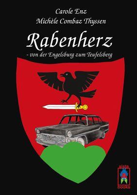 Rabenherz - von der Engelsburg zum Teufelsberg