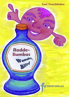 Raddeliumbas Wundermittel