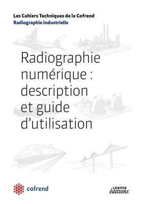 Radiographie numérique : description et guide d'utilisation