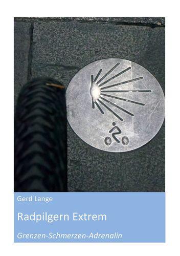 Radpilgern Extrem