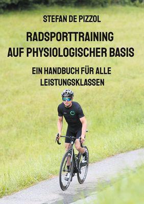 Radsporttraining auf physiologischer Basis