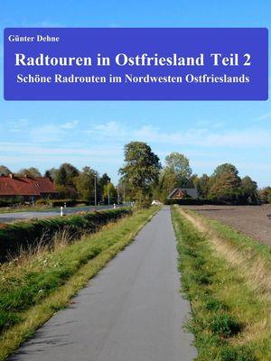 Radtouren in Ostfriesland Teil 2