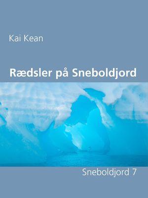 Rædsler på Sneboldjord
