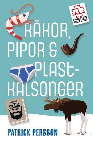 RÄKOR, PIPOR & PLASTKALSONGER