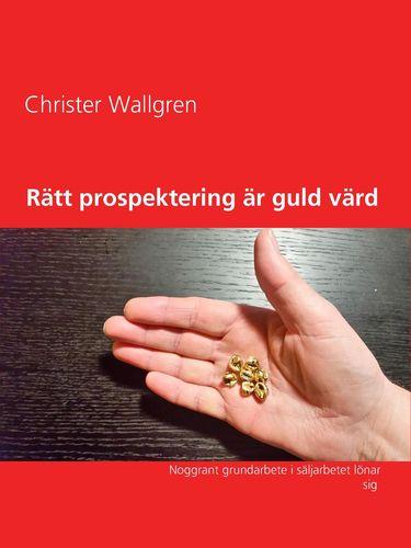 Rätt prospektering är guld värd