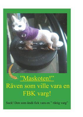 Räven som ville vara en FBK-varg