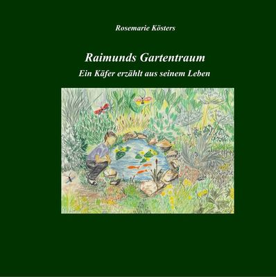 Raimunds Gartentraum