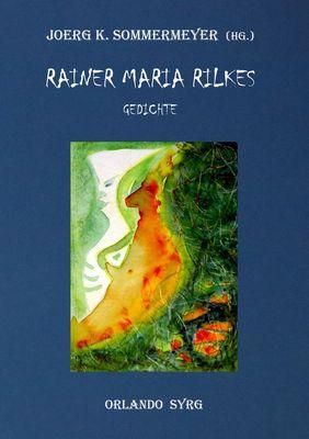 Rainer Maria Rilkes Gedichte