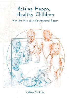 Raising Happy, Healthy Children