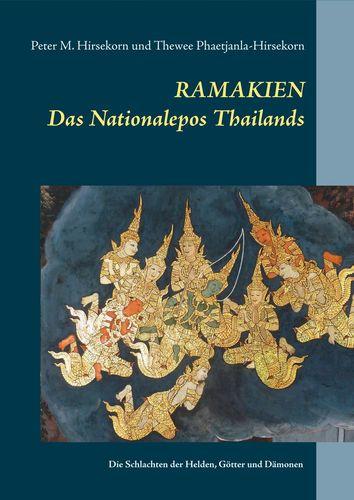 RAMAKIEN. Das Nationalepos Thailands