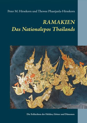 Ramakien. Das Nationalepos Thailands