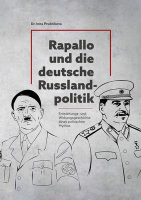 Rapallo und die deutsche Russlandpolitik 1922-1933