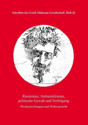 Rassismus, Antisemitismus, politische Gewalt und Verfolgung