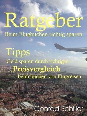Ratgeber beim Flugbuchen richtig sparen