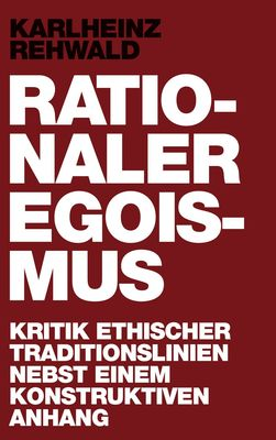 Rationaler Egoismus