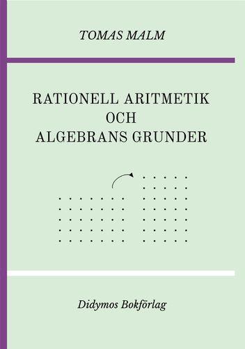 Rationell aritmetik och algebrans grunder