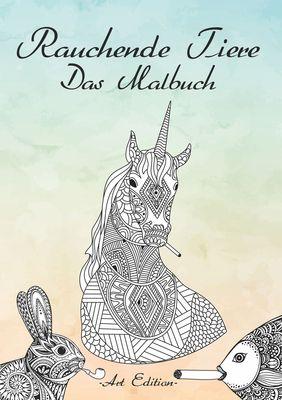 Rauchende Tiere - Das Malbuch - Art Editon