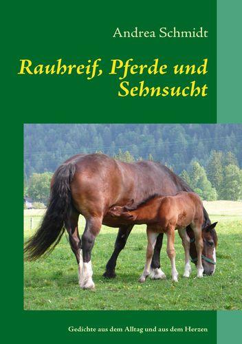 Rauhreif, Pferde und Sehnsucht
