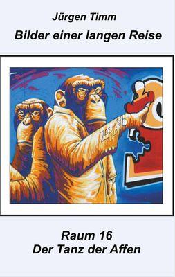 Raum 16 Der Tanz der Affen