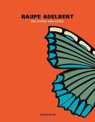 Raupe Adelbert