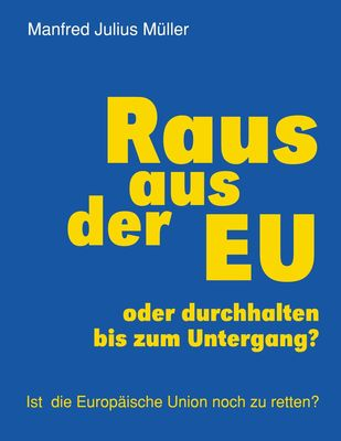 Raus aus der EU