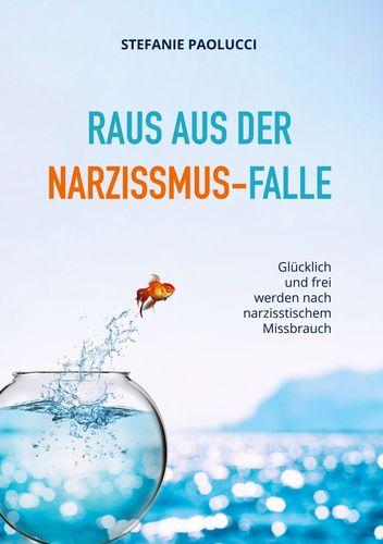 Raus aus der Narzissmus-Falle
