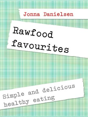 Rawfood favorites