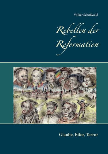 Rebellen der Reformation