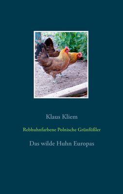 Rebhuhnfarbene Polnische Grünfüßler