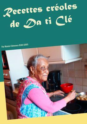 Recettes créoles de Da ti Clé