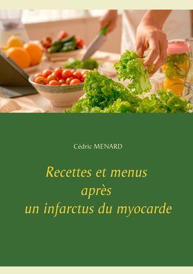 Recettes et menus après un infarctus du myocarde