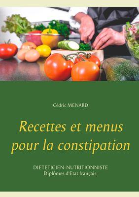Recettes et menus pour la constipation