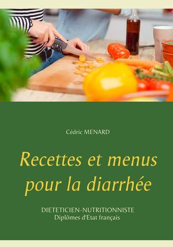 Recettes et menus pour la diarrhée