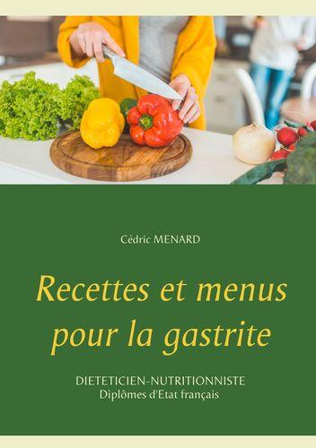 Recettes et menus pour la gastrite