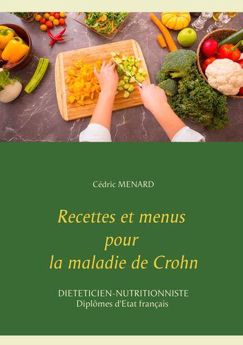 Recettes et menus pour la maladie de Crohn