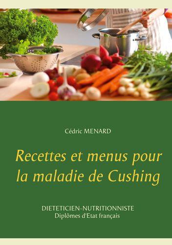 Recettes et menus pour la maladie de Cushing