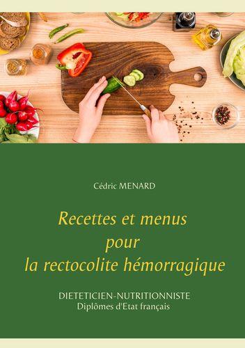 Recettes et menus pour la rectocolite hémorragique